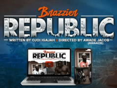 Calabar entertainment industry launches its first web series 'Brazzier Republic'