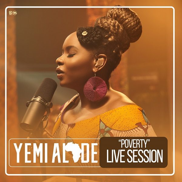 "Yemi Alade Kicks Off Live Sessions With Vigor & Passion With ""Poverty"""
