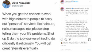 """When You Get The Chance To Work With High Network People, Don't Tell Them Your Life Problems"" – Akin Alabi"